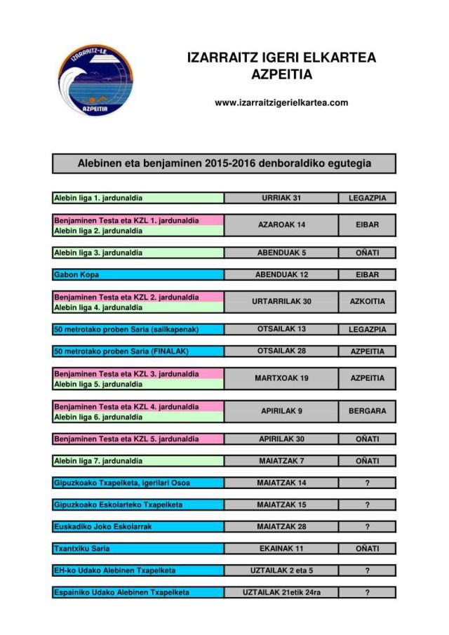 ALEBINEN ETA BENJAMINEN 2015-2016 EGUTEGIA